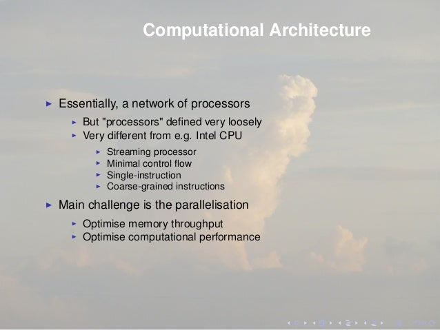 """Computational Architecture Essentially, a network of processors But """"processors"""" defined very loosely Very different from e..."""