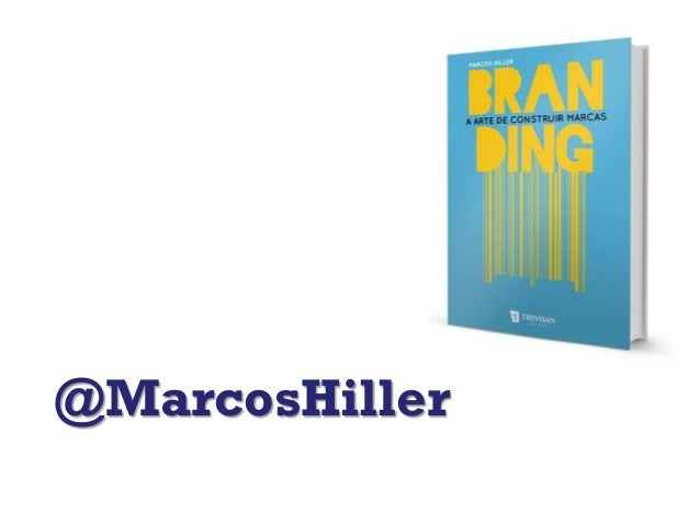 Branding: a arte de construir MARCAS