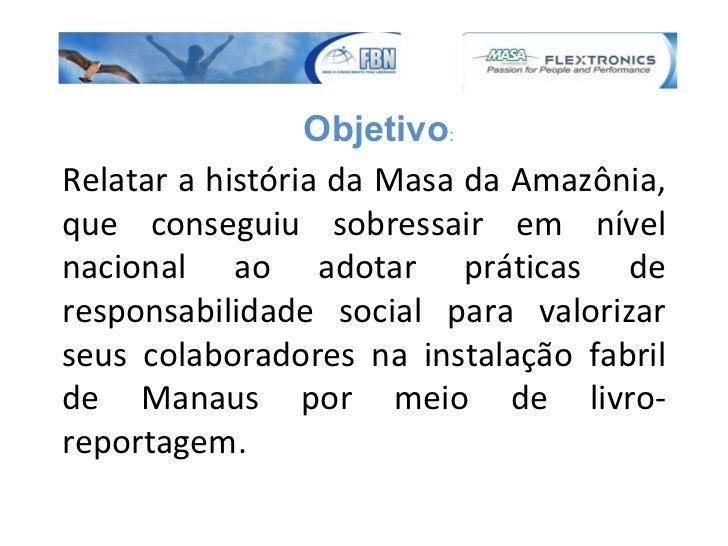 Slides estudo  de caso sobre a masa da amazônia Slide 2