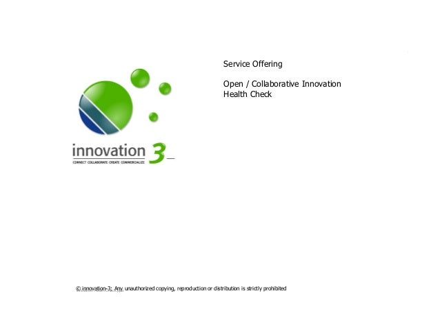 SLIDESETOPENINNOVATIONHEALTHCHECK.PPTX © innovation-3; Any unauthorized copying, reproduction or distribution is strictly ...
