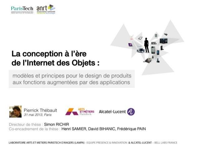 La conception à l'ère  de l'Internet des Objets: modèles et principes pour le design de produits aux fonctions augmentées ...