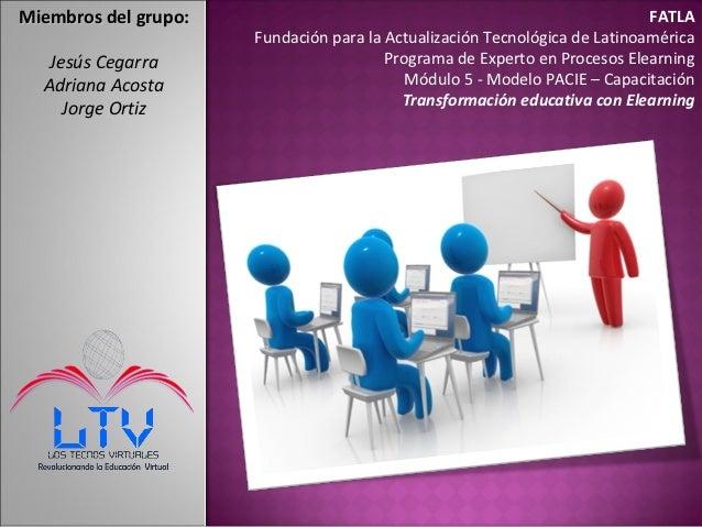 Miembros del grupo:                                                         FATLA                      Fundación para la A...