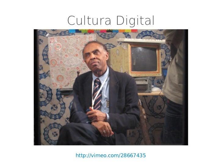 Cultura Digital http://vimeo.com/28667435