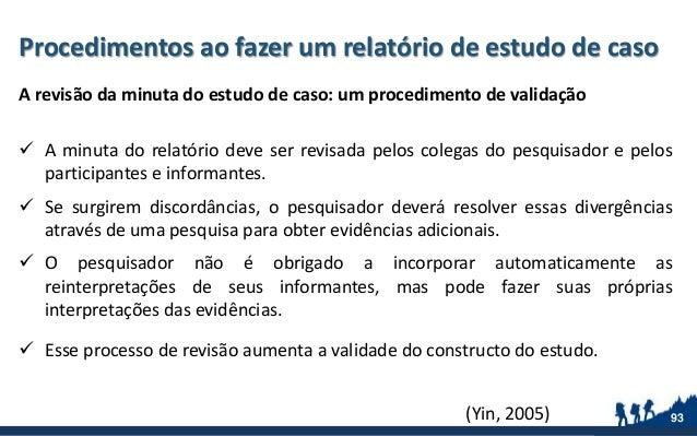 Procedimentos ao fazer um relatório de estudo de caso A revisão da minuta do estudo de caso: um procedimento de validação ...