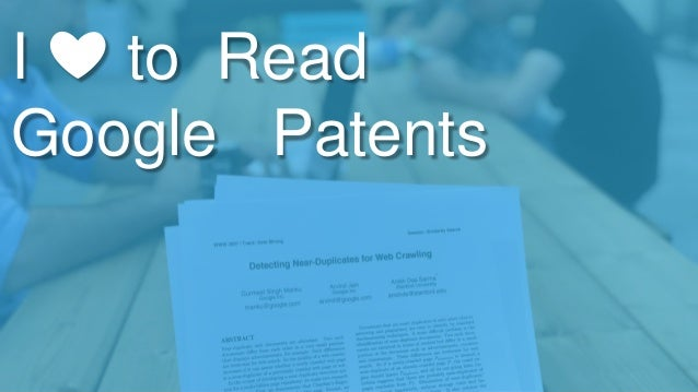 I ❤️ to Read Google Patents