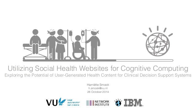 Utilizing Social Health Websites for Cognitive Computing  Exploring the Potential of User-Generated Health Content for Cli...