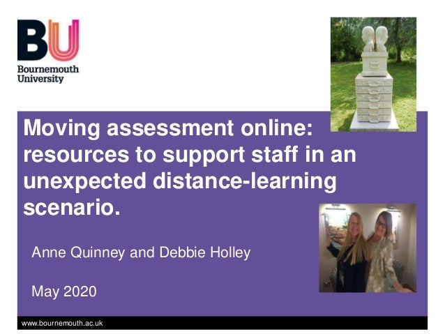 'Moving assessment online: resources to support staff in an unexpected distance-learning scenario'. Slide 2