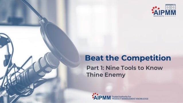 Beat the Competition, Part 1: Nine Tools to Know Thine Enemy