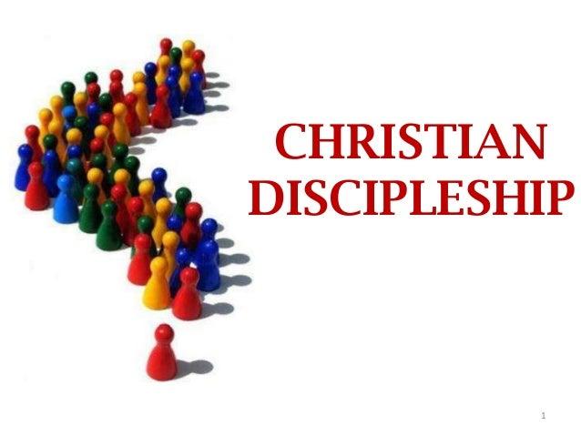 CHRISTIAN DISCIPLESHIP  1