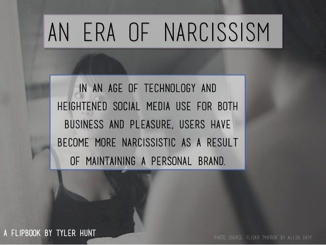 Narcissism in Present Day