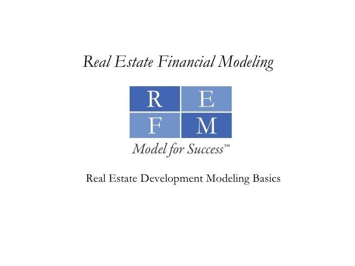 Real Estate Development Modeling Basics Real Estate Financial Modeling