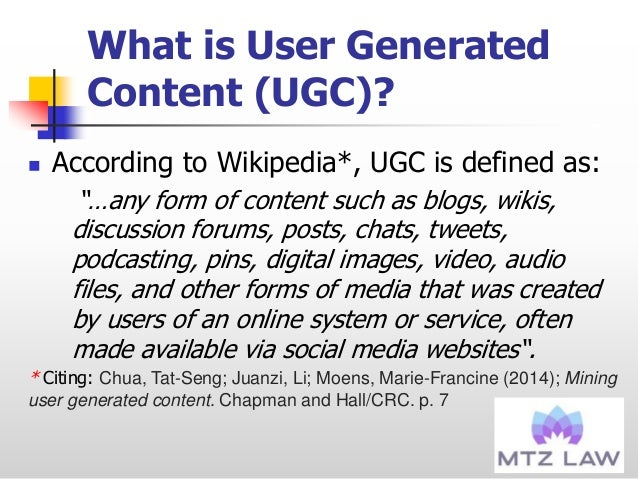 """What is User Generated Content (UGC)?  According to Wikipedia*, UGC is defined as: """"…any form of content such as blogs, w..."""