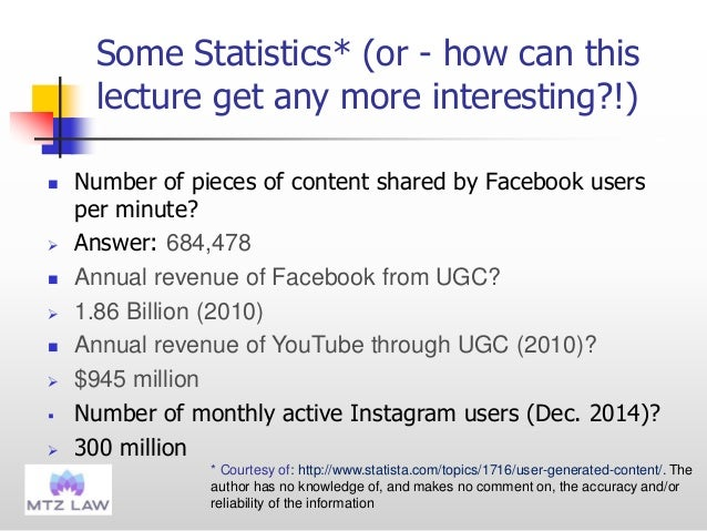 Some Statistics* (or - how can this lecture get any more interesting?!)  Number of pieces of content shared by Facebook u...