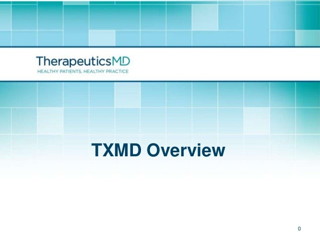 TXMD Overview     Confidential   0