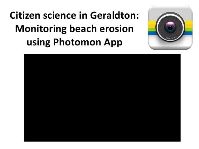 Citizen science in Geraldton: Monitoring beach erosion using Photomon App