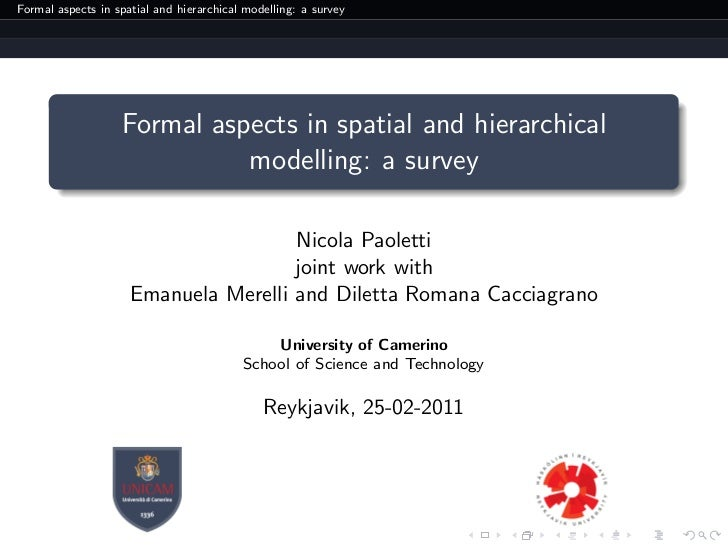 Formal aspects in spatial and hierarchical modelling: a survey                   Formal aspects in spatial and hierarchica...