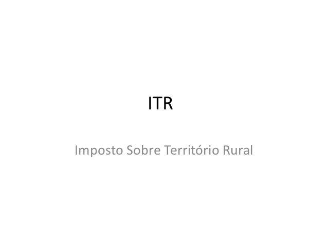 ITRImposto Sobre Território Rural
