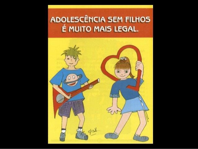 DADOS: - 1 Milhão de meninas brasileiras engravidam a cada ano; - 200 mil dessas meninas terminam a gravidez em aborto; Fo...
