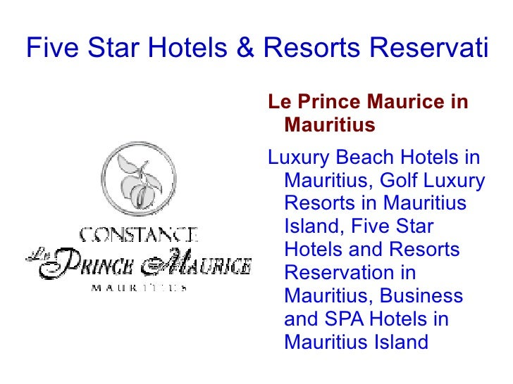 Five Star Hotels & Resorts Reservation in Mauritius <ul>Le Prince Maurice in Mauritius  Luxury Beach Hotels in Mauritius, ...