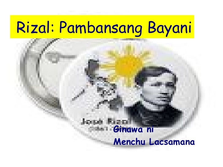 Rizal: Pambansang Bayani Ginawa ni Menchu Lacsamana