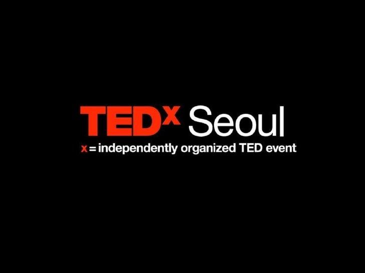 The Inaugural TEDxSeoul Teaser Slide 16