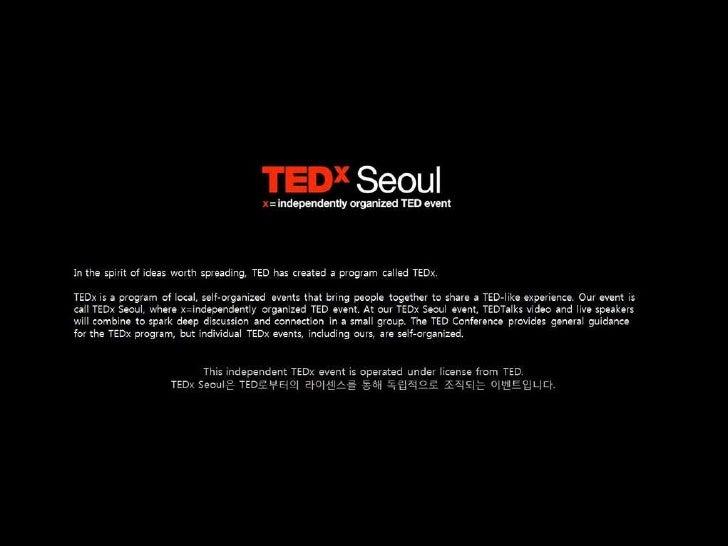 The Inaugural TEDxSeoul Teaser Slide 20