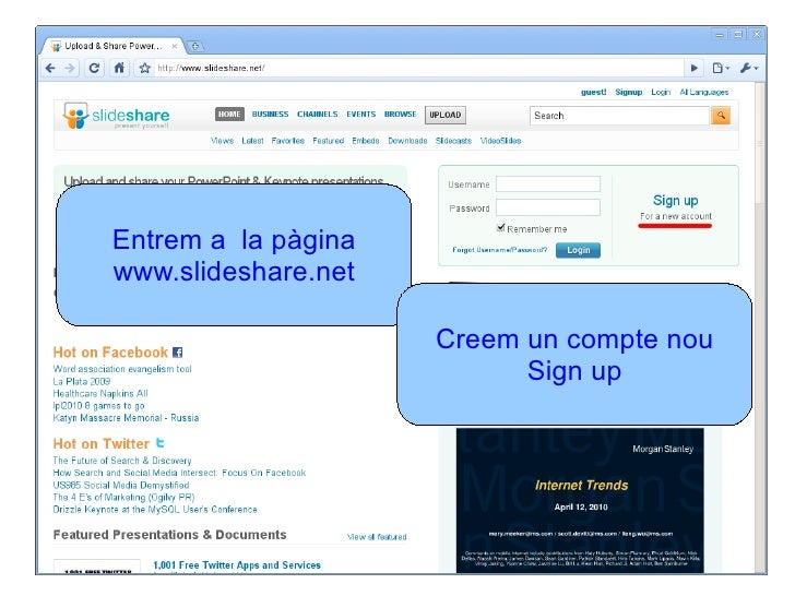 Entrem a  la pàgina www.slideshare.net Creem un compte nou Sign up