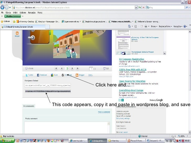 Click here and… This code appears, copy it and paste in wordpress blog, and save