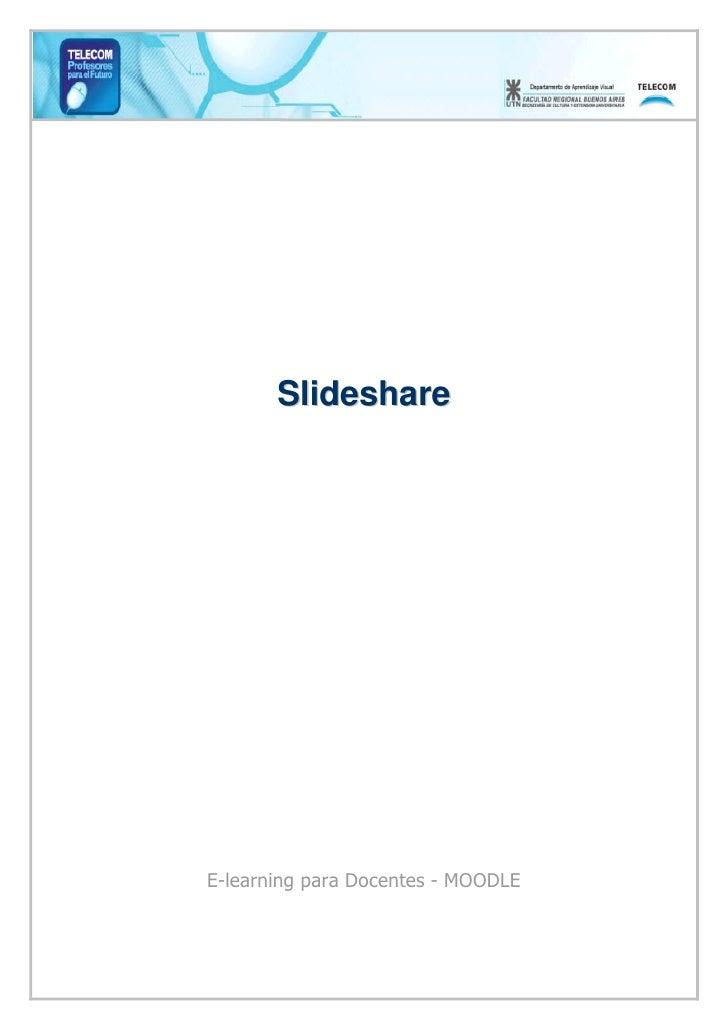 Slideshare     E-learning para Docentes - MOODLE