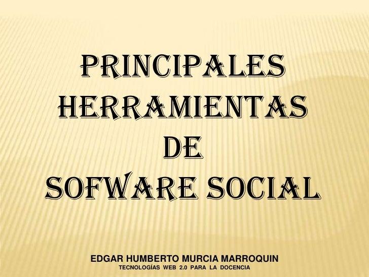 Principales Herramientas de Sofware Social