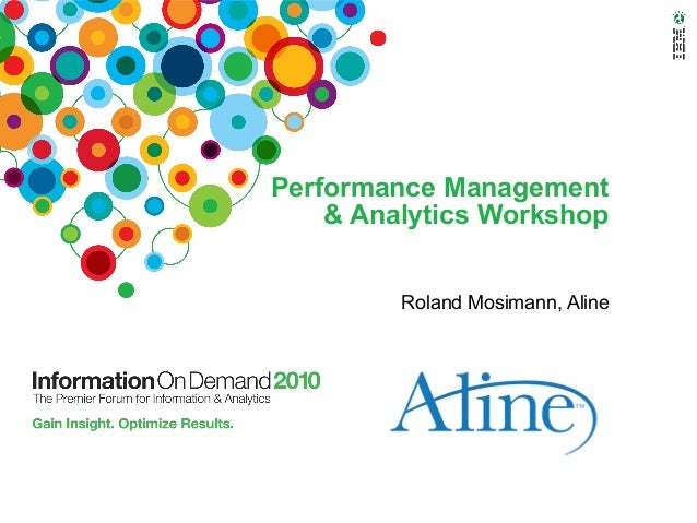 Performance Management & Analytics Workshop Roland Mosimann, Aline