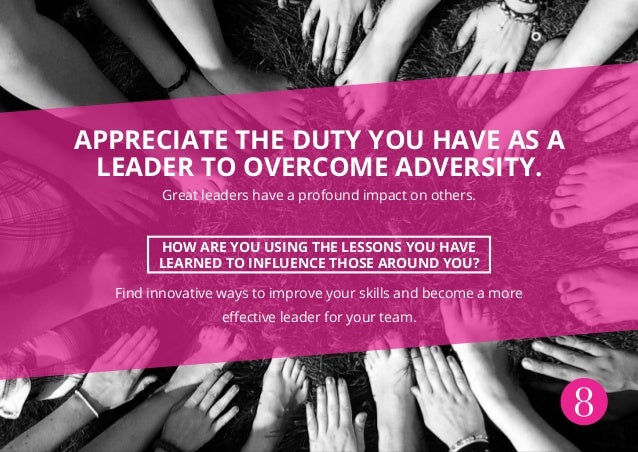 adversity how leaders overcame them 8 female leaders on how to overcome what's eight women leaders below reveal what holds them back–and what they do to receive special fast company.