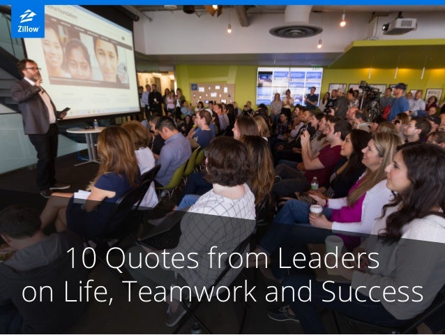 10 Quotes from Leaders on Life, Teamwork and Success