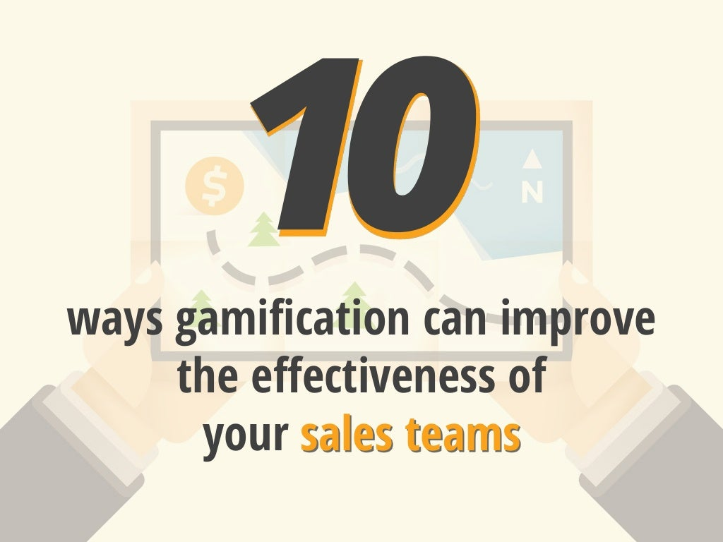 10 Ways Gamification Can Improve the Effectiveness of your Sales Teams