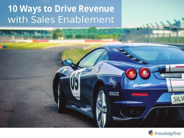 10 Ways to Drive Revenue with Sales Enablement
