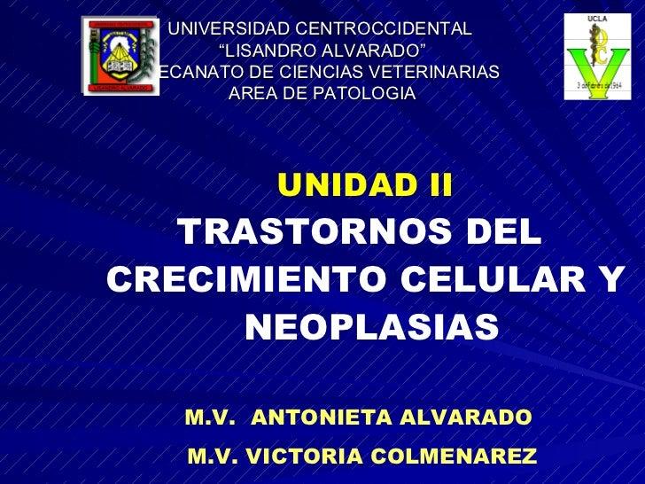 """UNIVERSIDAD CENTROCCIDENTAL  """"LISANDRO ALVARADO"""" DECANATO DE CIENCIAS VETERINARIAS AREA DE PATOLOGIA UNIDAD II TRASTORNOS ..."""