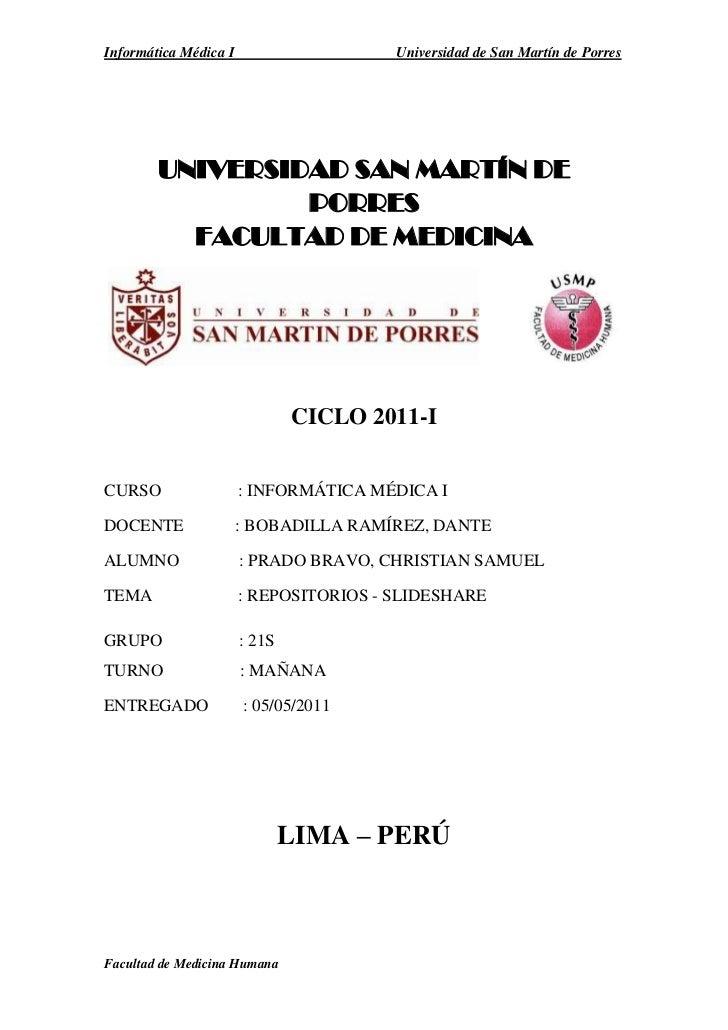 UNIVERSIDAD SAN MARTÍN DE PORRES<br />FACULTAD DE MEDICINA<br />       <br />CICLO 2011-I<br />CURSO                  : IN...