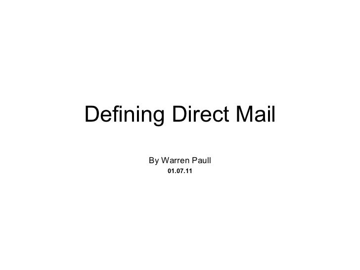 Defining Direct Mail By Warren Paull 01.07.11