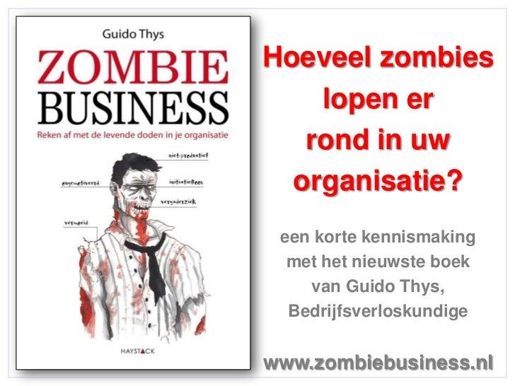 Hoeveel zombies                 lopen er                rond in uw               organisatie?              een korte kenni...