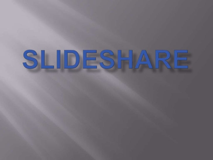 SlideShare - сервис, предоставляющие услуги хостинга и поиска PowerPoint презентаций.
