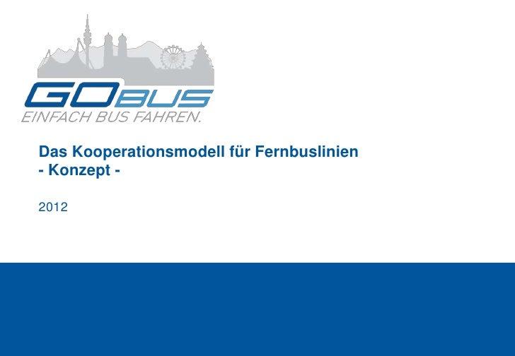 Das Kooperationsmodell für Fernbuslinien- Konzept -2012
