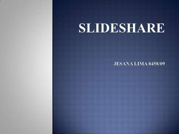  O Slideshare é um site decompartilhamento de apresentações edocumentos do mundo, assim como o Scribde outros. Com 60 mi...