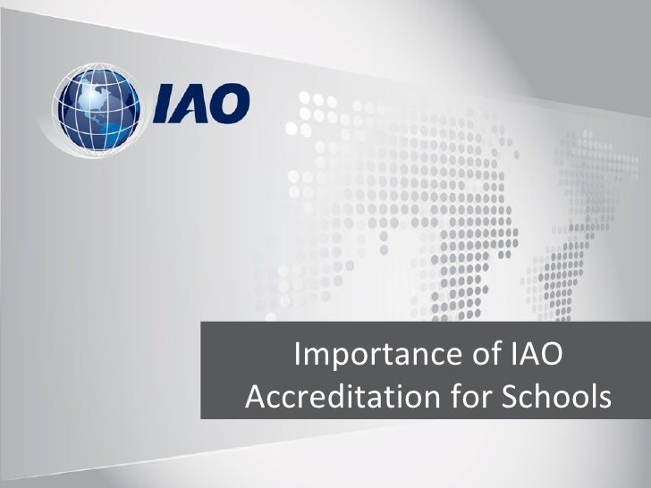 Importance of IAOAccreditation for Schools