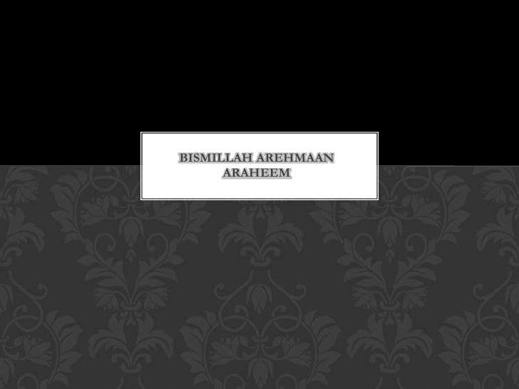 BISMILLAH AREHMAAN      ARAHEEM