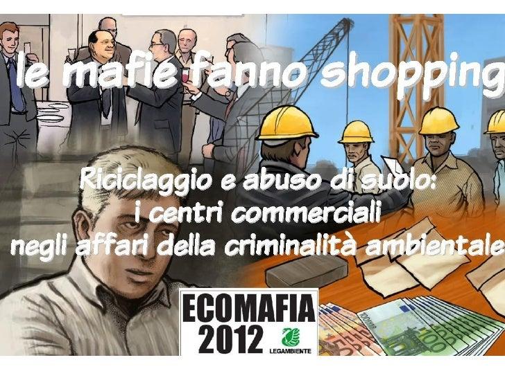 Le mafie fanno shopping