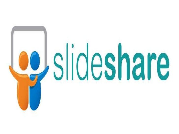 Slideshare es un espacio gratuito donde los usuarios puedenenviar presentaciones PowerPoint u Open Office, que luegoquedan...