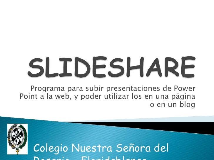 Programa para subir presentaciones de PowerPoint a la web, y poder utilizar los en una página                             ...