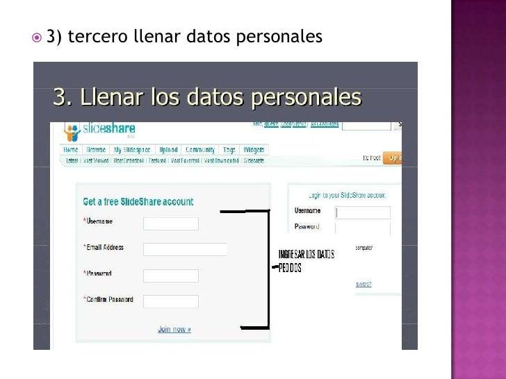  3)   tercero llenar datos personales