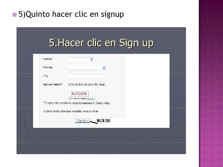  5)Quinto   hacer clic en signup