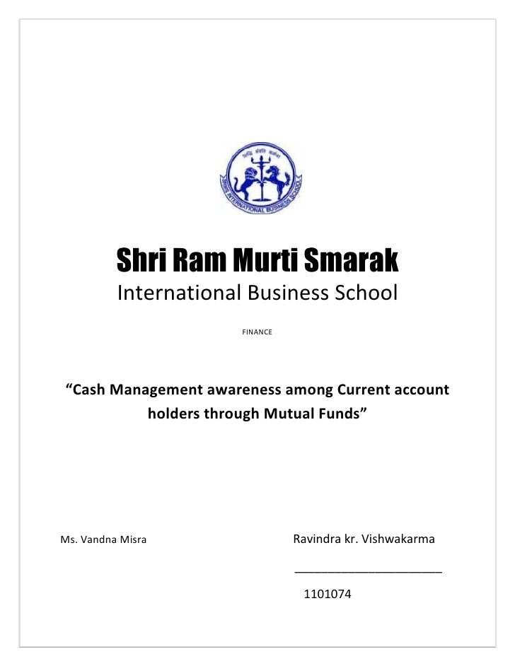 "Shri Ram Murti Smarak          International Business School                      FINANCE""Cash Management awareness among ..."